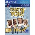 Obrázok pre výrobcu PS4 - That´s You